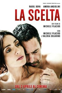 "Poster for the movie ""La scelta"""