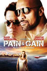 "Poster for the movie ""Pain & Gain - Muscoli e denaro"""