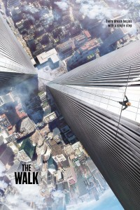 "Poster for the movie ""The Walk"""