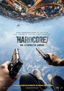 "Poster for the movie ""Hardcore!"""