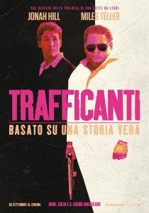 "Poster for the movie ""Trafficanti"""