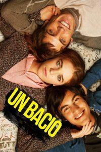 """Poster for the movie """"Un Bacio"""""""