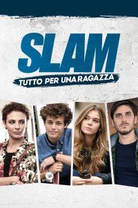 """Poster for the movie """"Slam - Tutto per una ragazza"""""""
