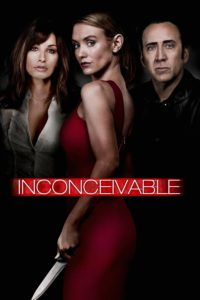 """Poster for the movie """"Inconceivable"""""""
