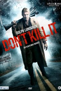 "Poster for the movie ""Don't Kill It"""