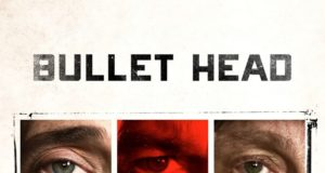 "Poster for the movie ""Bullet Head"""
