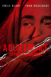 "Poster for the movie ""A quiet place - Un posto tranquillo"""