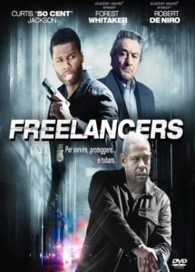 "Poster for the movie ""Freelancers"""