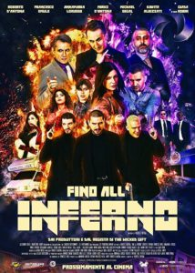 "Poster for the movie ""Fino All'Inferno"""