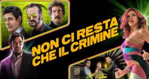 Non ci resta che il crimine