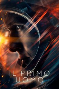 "Poster for the movie ""First Man - Il primo uomo"""