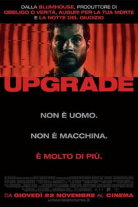 "Poster for the movie ""Upgrade"""