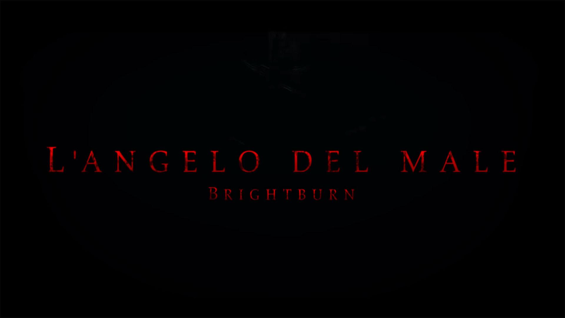 L'Angelo del Male: Brightburn