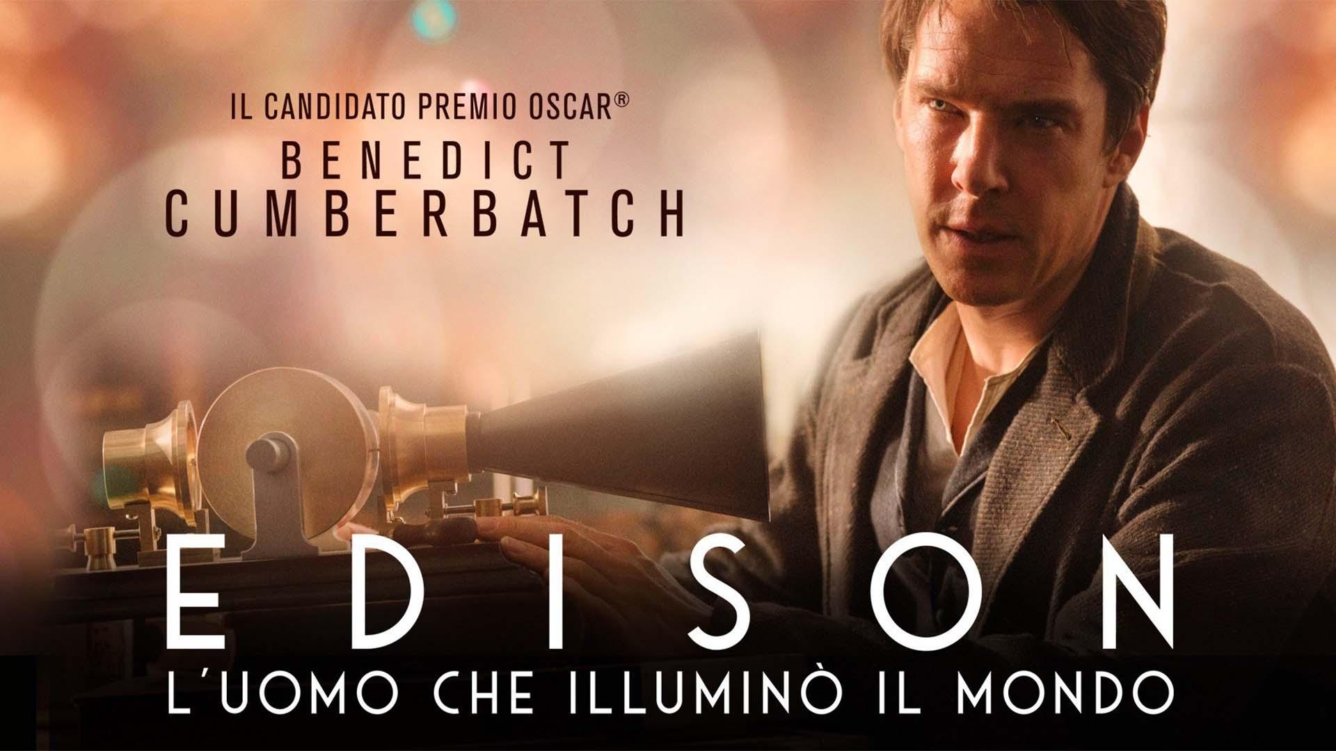 Edison - L'uomo che Illuminò il Mondo